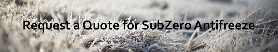 Request a Quote for SubZero Antifreeze