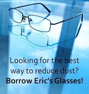 Best Way To Reduce Silica Dust? Borrow Eric's Glasses!